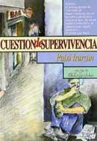 Cuestión de supervivencia (Altaffaylla Kultur Taldea, 1997)