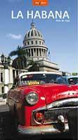 La Habana. Guía de viaje (Gara, 2003)