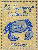 El cangrejo valiente (La olla expréss, 2004)