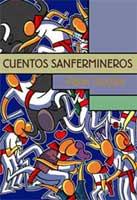 Cuentos sanfermineros (Altaffaylla Kultur Taldea, 2005)