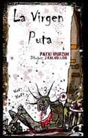 La virgen puta (Tiempo de cerezas, 2010)
