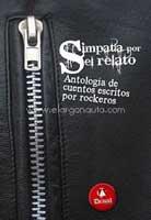 Simpatía por el relato. Antología de cuentos escritos por rockeros (Drakul, 2011)
