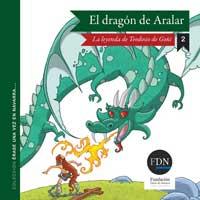 El dragón de Aralar. La leyenda de Teodosio de Goñi (Diario de Navarra, 2012)