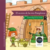 El secreto de las tres Pamplonas. El privilegio de la unión (Diario de Navarra, 2012)