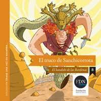 El truco de Sanchicorrota. El bandido de Las Bardenas (Diario de Navarra, 2012)
