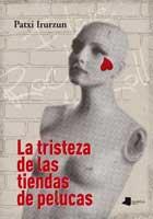2013_la_tristeza_de_la_tienda_de_pelucas