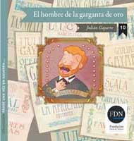 El hombre de la garganta de oro. Julián Gayarre (Diario de Navarra, 2012)