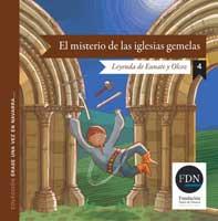 El misterio de las iglesias gemelas. Leyenda de Eunate y Olcoz (Diario de Navarra, 2012)