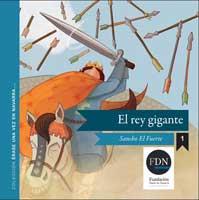 El rey gigante. Sancho el fuerte (Diario de Navarra, 2012)
