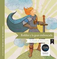 Roldán y la gran emboscada. La batalla de Roncesvalles (Diario de Navarra, 2012)