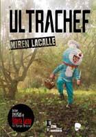 Ultrachef (Desacorde ediciones, 2016)